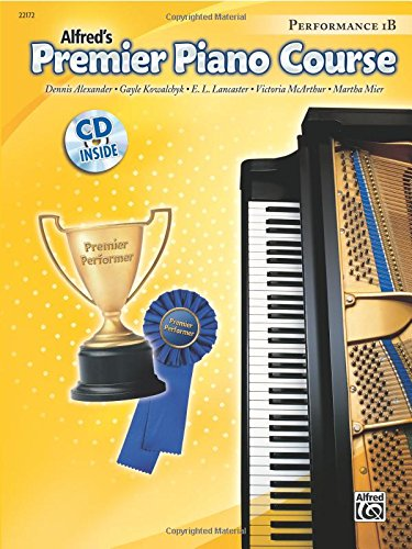 Premier Piano Course Performance, Bk 1B: Book & CD (Alfred's Premier Piano Course) PDF
