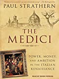 img - for The Medici: Power, Money, and Ambition in the Italian Renaissance book / textbook / text book