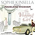 The Wedding Girl (       UNABRIDGED) by Madeleine Wickham Narrated by Katherine Kellgren
