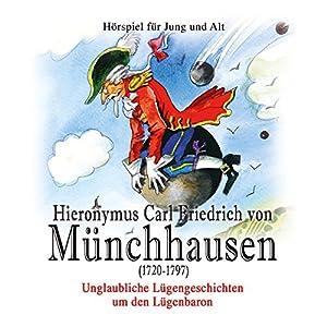 Hieronymus Carl Friedrich von Münchhausen Hörspiel