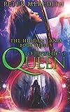 To Ensnare A Queen: The Hidden Land Novel 3 (Volume 3)