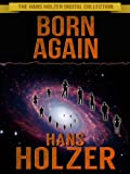 img - for Born Again (The Hans Holzer Digital Collection Book 1) book / textbook / text book