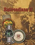 Railroadiana II: The Official Price Guide for 2011 and Beyond