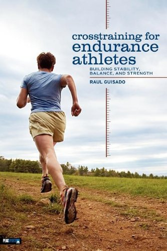 Crosstraining for Endurance Athletes Building Stability Balance and Strength097462926X : image