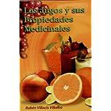 Los Jugos y sus Propiedades Medicinales (RTM Ediciones) (Spanish Edition)