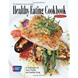 The American Cancer Society's Healthy Eating Cookbook: A Celebration of Food, Friendship, and Healthy Living ~ American Cancer Society