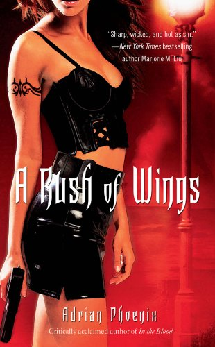 A Rush of Wings: Book One of The Maker's Song, Adrian Phoenix