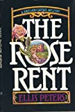 The Rose Rent: A Brother Cadfael Mystery (0517057980) by Ellis Peters