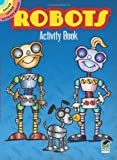 Robots Activity Book (Dover Little Activity Books)