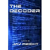 The Decoder ~ Jay Weight