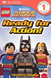 Victoria Taylor Lego Super Heroes: Ready for Action! (DK Readers: Level 1)
