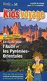 En route pour l\'Aude et les Pyrénées-Orientales par Itak éditions