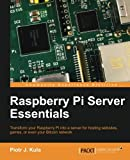 Piotr Kula Raspberry Pi Server Essentials