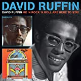 David Ruffin / Me 'n Rock 'N Roll Are Here To Stay David Ruffin