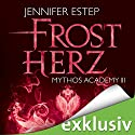 Frostherz (Mythos Academy 3) Audiobook by Jennifer Estep Narrated by Ann Vielhaben