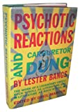 Psychotic Reactions and Carburetor Dung : An Anthology (039453896X) by Bangs, Lester