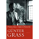 Peeling the Onion ~ Gunter Grass