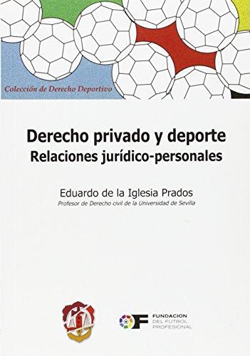 Derecho privado y deporte: Relaciones jurídico-personales (Derecho deportivo)