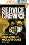 Service Crew: The Inside Story of Lee...