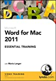 img - for Word for Mac 2011 Essential Training book / textbook / text book