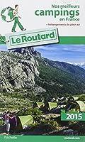 Guide du Routard Nos meilleurs campings en France 2015
