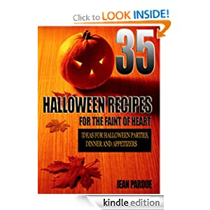 Kindle Book Bargains: 35 Halloween Recipes For The Faint Of Heart: Recipe Ideas for Halloween Parties, Dinner and Appetizers, by Jean Pardue. Publication Date: September 14, 2012