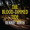 The Blood-Dimmed Tide Audiobook by Rennie Airth Narrated by Peter Wickham
