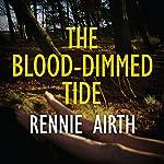 The Blood-Dimmed Tide | Rennie Airth