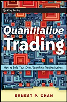 Algorithmic trading winning strategies and their rationale by ernie chan pdf