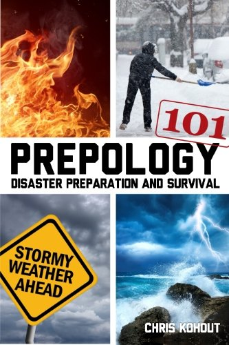 Prepology 101: Disaster prepping and survival (Volume 1)