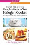 img - for How to Cook Complete Meals in Your Halogen Cooker, Home Econ (Home Economy) book / textbook / text book