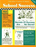 img - for School Success: The Inside Story by Kline, Peter, Martel, Laurence D (1995) Paperback book / textbook / text book