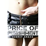 Price of Punishment (Professor Sex Spanking Whipping Erotica m/f)di Audrey Grace