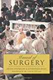 img - for Manual of Surgery (Kaplan Classics of Medicine) book / textbook / text book