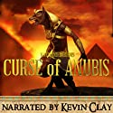 The Curse of Anubis: A Mystery in Ancient Egypt, the Mummifier's Daughter Series Audiobook by Nathaniel Burns Narrated by Kevin Clay