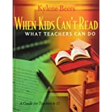 When Kids Can't Read, What Teachers Can Do: A Guide for Teachers, 6-12by G. Kylene Beers