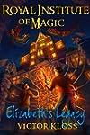 Royal Institute of Magic: Elizabeth's...