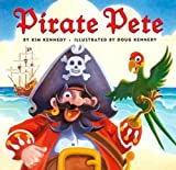 Cover of Pirate Pete by Kim Kennedy 0810989239