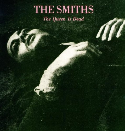 The Smiths - The Queen Is Dead (2011 Remaster) - Zortam Music