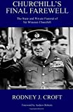 img - for Churchill's Final Farewell: The State and Private Funeral of Sir Winston Churchill book / textbook / text book
