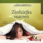 Zlodziejka marzen   Anna Sakowicz