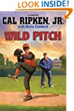 Cal Ripken, Jr.'s All Stars Wild Pitch