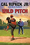 Cal Ripken, Jr.'s All-Stars: Wild Pitch (Cal Ripken Jr.'s All-Stars)