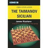 Chess Explained: The Taimanov Sicilian ~ James Rizzitano