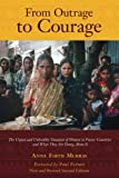 img - for From Outrage to Courage: The Unjust and Unhealthy Situation of Women in Poorer Countries and What They are Doing About It: Second Edition book / textbook / text book