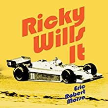 Ricky Wills It: A Novel Audiobook by Eric Robert Morse Narrated by J.T. McDaniel