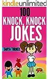 100 Knock, Knock Jokes - Knock Knock Jokes for Kids