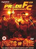 Pride 29 - Fists Of Fire [DVD]
