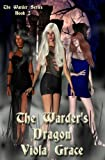 The Warder's Dragon - Book 2