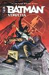 Batman : Vendetta : 48h BD 2015